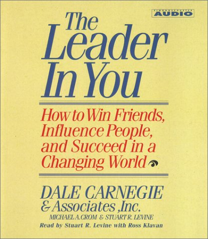 Dale  Carnegie The Leader in You