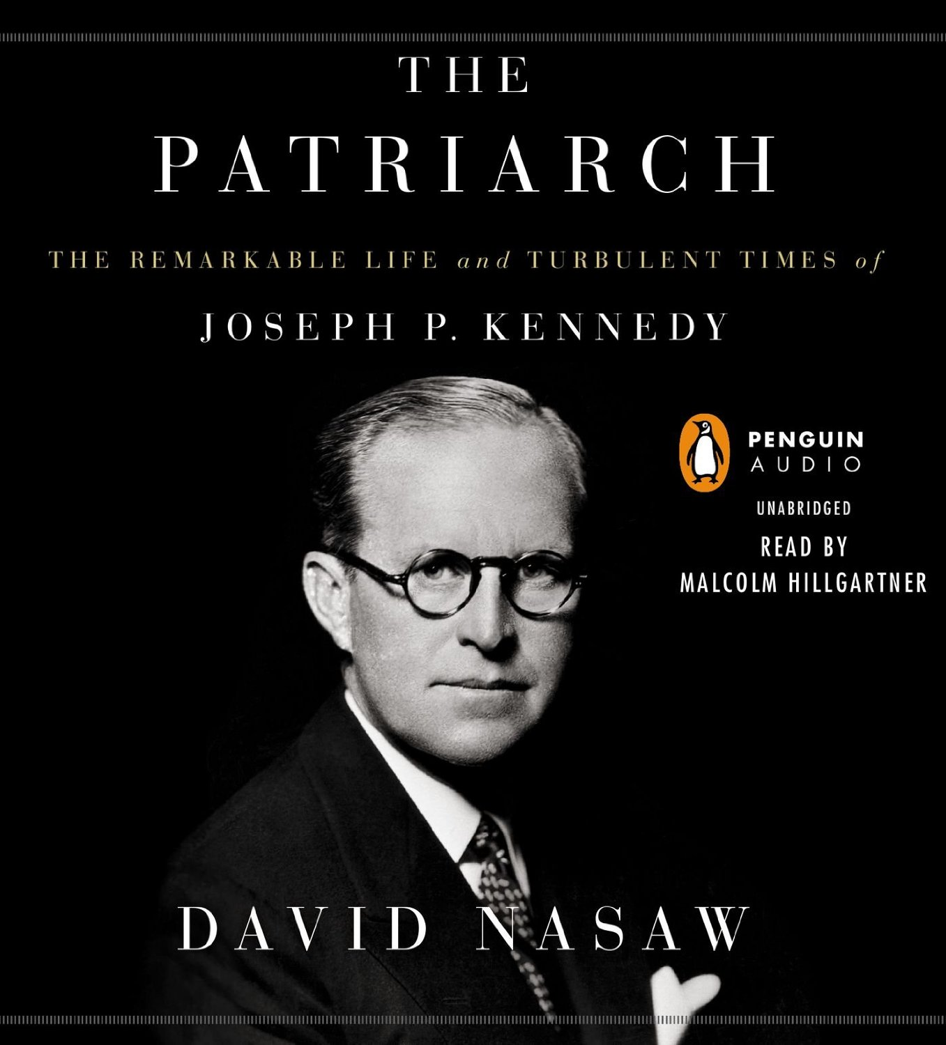 David  Nasaw The Patriarch