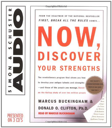 Donald O. Clifton Now, Discover Your Strengths