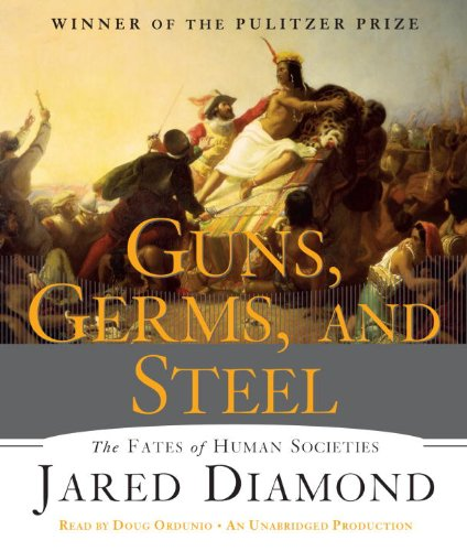 Jared  Diamond Guns, Germs and Steel