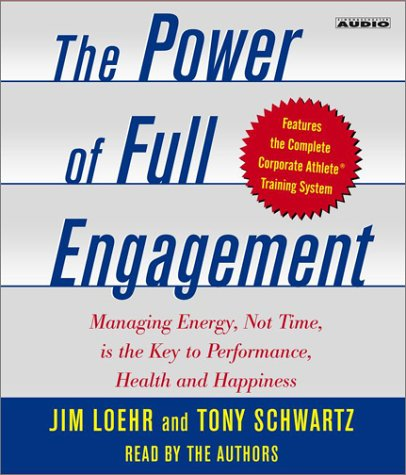Jim Loehr The Power of Full Engagement