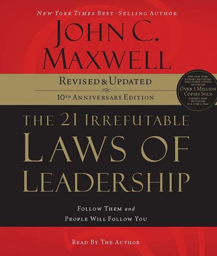 John C.  Maxwell Laws of Leadership
