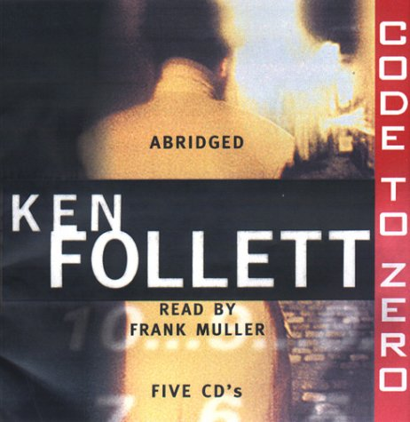 Ken  Follett Code to Zero