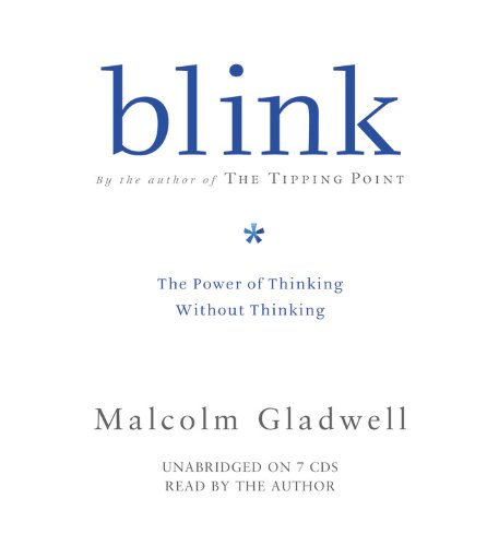 Malcolm Gladwell Blink- The Power of Thinking Without Thinking