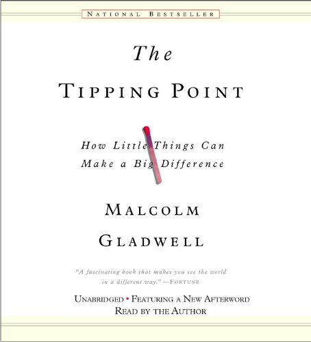 Malcolm Gladwell The Tipping Point- How Little Things Can Make a Big Difference