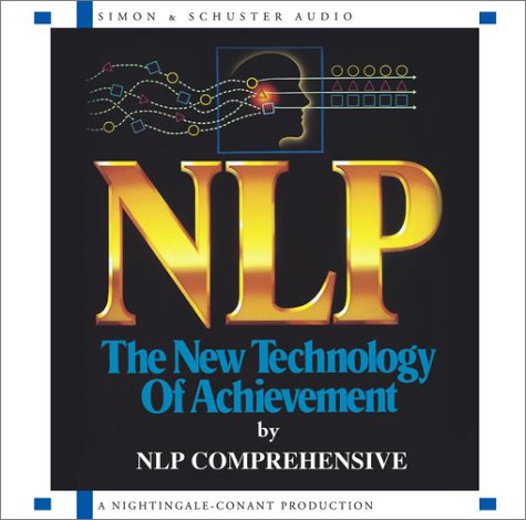 NLP  Comprehensive NLP The New Technology of Achievement