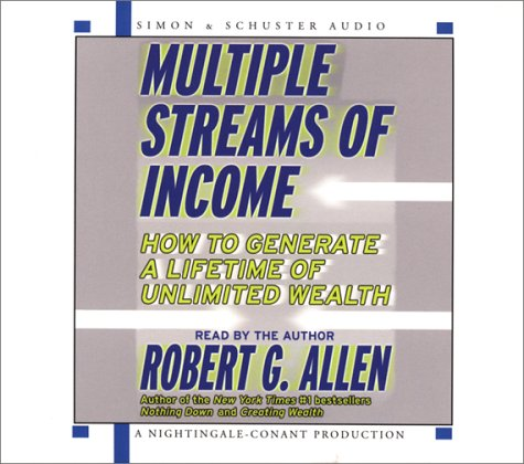 Robert G.  Alleb Multiple Streams of Income