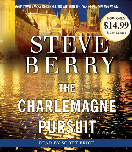 Steve  Berry The Charlemagne Pursuit